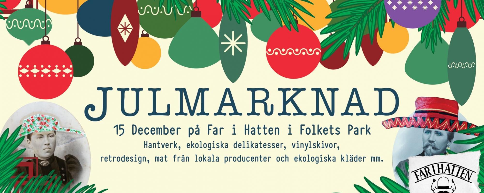 Informationsbild om julmarknad på Far i Hatten. Julkulor hänger ner överst i bild.